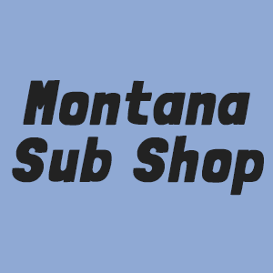 Montana Sub Shop