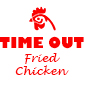 Time Out Fried Chicken