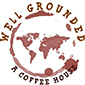 Well Grounded Coffee*