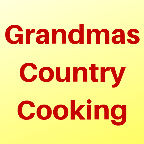 Grandma's Country Cooking