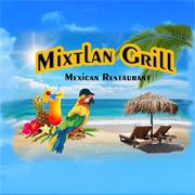 Mixtlan Grill Mexican Restaurant