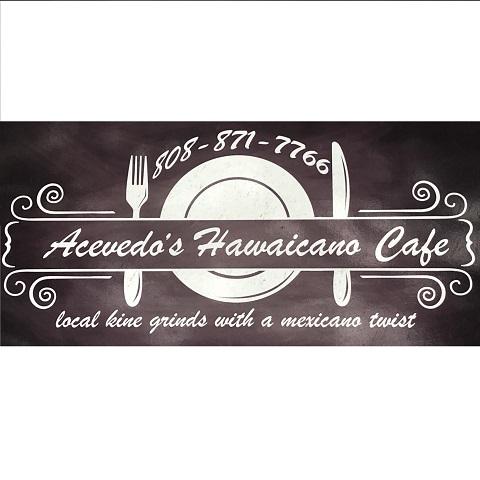ACEVEDOS HAWAICANO CAFE - Central Maui