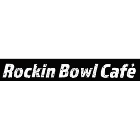 Rockin Bowl Cafe