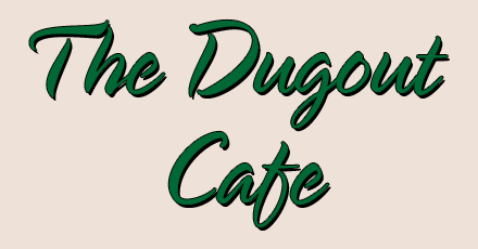 The Dugout Cafe