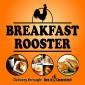 Breakfast Rooster - Hartford