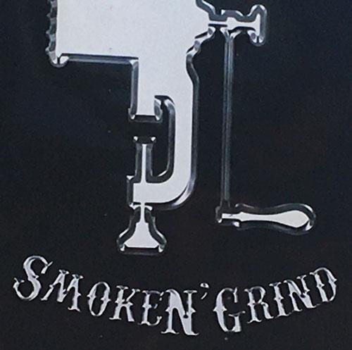SmokeN' Grind