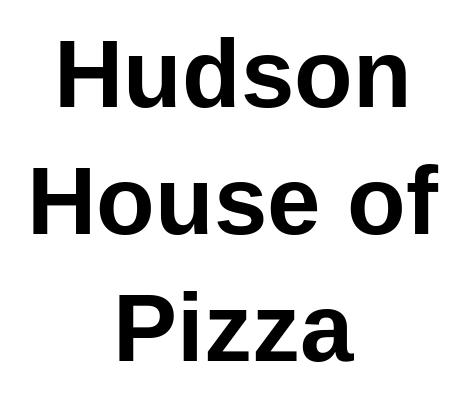Hudson House of Pizza