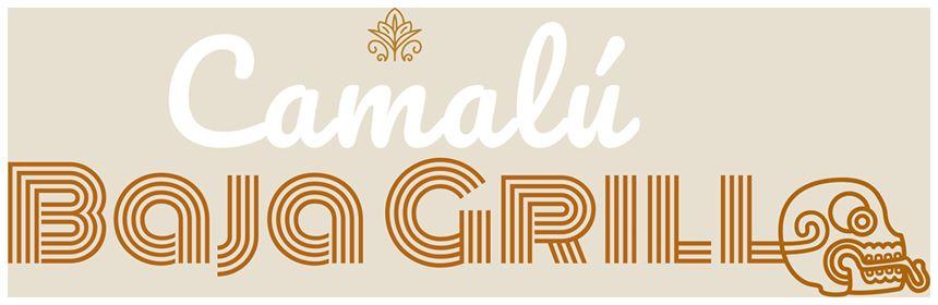 Camalu Baja Grill(Partner)
