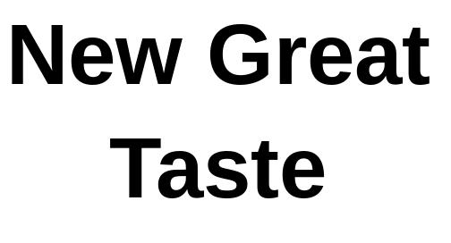 New Great Taste