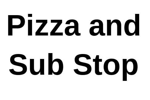 Pizza and Sub Stop