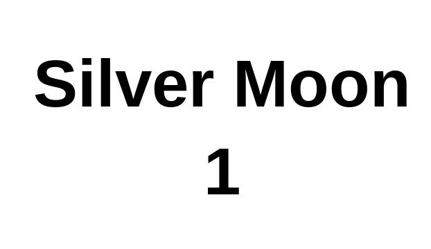 Silver Moon 1