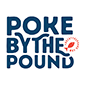 Poke By The Pound