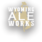 Wyoming Ale Works