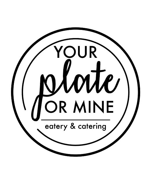 Your Plate Or Mine Eatery