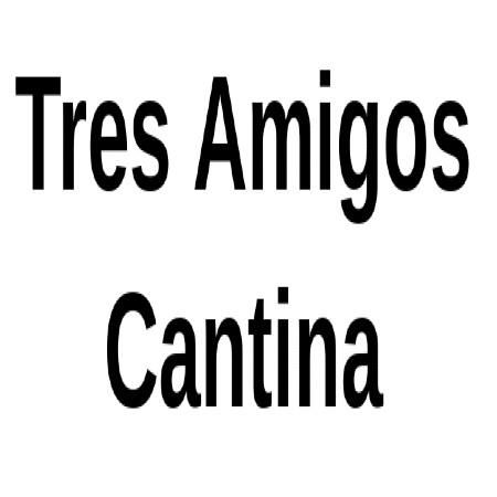 Tres Amigos Cantina
