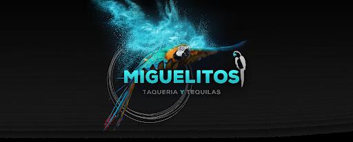 Miguelitos Taqueria Y Tequilas