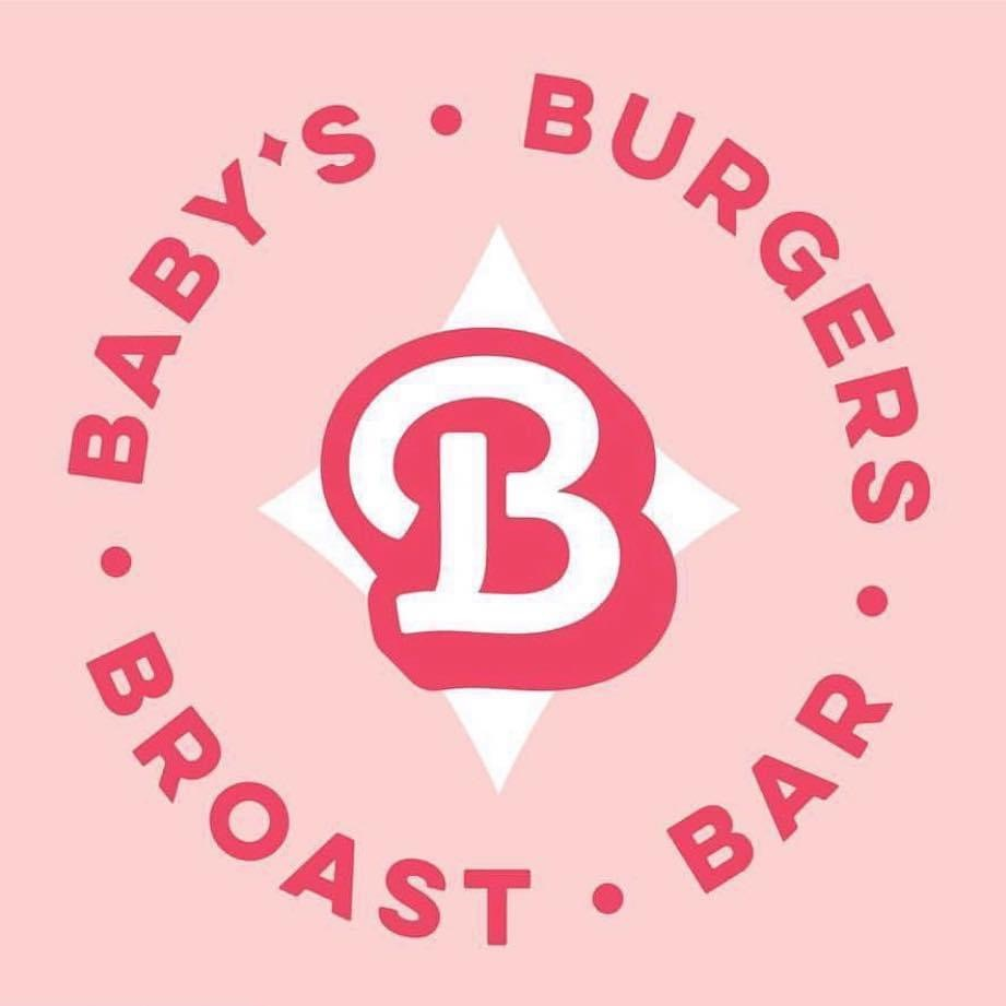 Baby's -Burgers Broast Bar