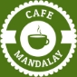 Cafe Mandalay