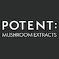Potent : Mushroom Extracts