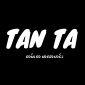Tan Ta (တမ်းတ မာလာဟင်း)